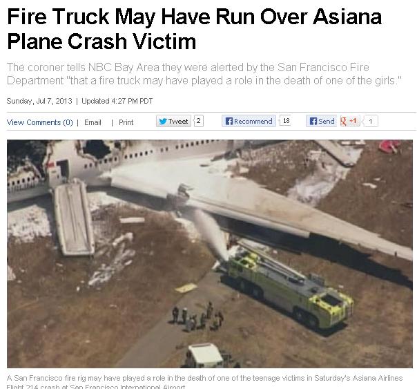 아시아나 항공기가 착륙 중 추락해 사상자가 발생한 가운데, 사망자 2명 중 1명은 소방차에 치여 죽었다는 의혹이 지역 검시관에 의해 제기됐다. NBC 관련 보도화면 캡처